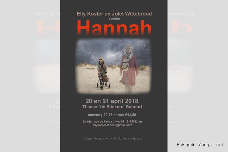 Elly Koster en Jolet Wittebrood spelen Hannah