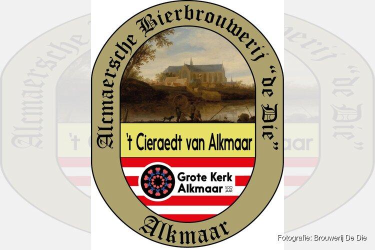 Brouwerij de Die presenteert t Cieraedt van Alkmaar